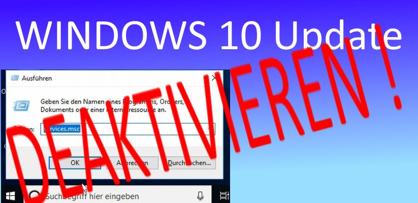 Windows 10 Updates deaktivieren